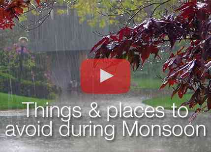 Things & Places To Avoid During Monsoon