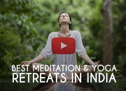 Meditation & Yoga Resorts in India
