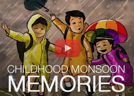 CHILDHOOD MONSOON MEMORIES