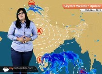 [Hindi] Weather Forecast for November 10, 2015: Skymet Weather
