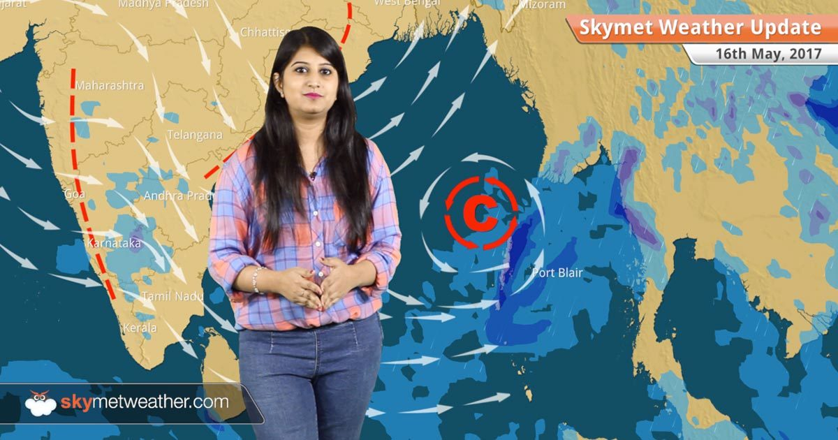 Weather Forecast for May 16: Monsoon 2017 to cover Andaman ...