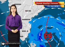 Weather Forecast for Dec 15: 'Phethai' to transform as a 'Severe Cyclone'