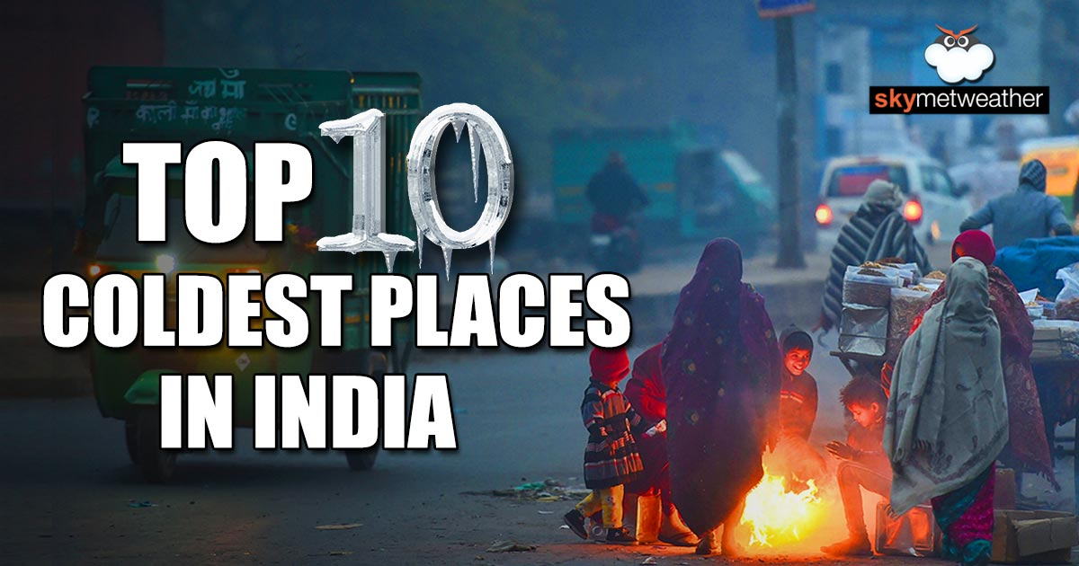 Top 10 coldest places in the plains of India on Monday